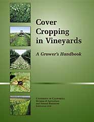 Cover Cropping in Vineyards, ANR Pub 3338