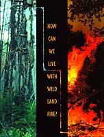 How Can We Live with Wildland Fire - ANR Pub 21582A