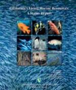California's Living Marine Resources: A Status Report, ANR Pub SG01-11
