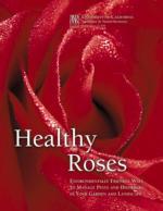 Healthy Roses, ANR Pub 21589
